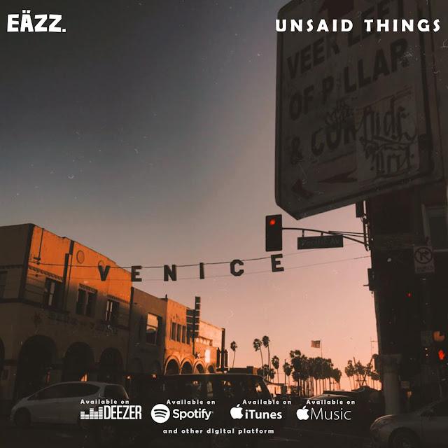 """EÄZZ - """"Unsaid Things"""""""