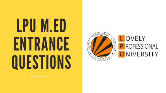 LPU M.ed Entrance Questions Paper PDF Download