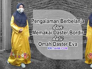 Pengalaman Berbelanja dan Memakai Daster Bordir dari Omah Daster Eva