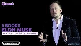 5 Books Elon Musk Thinks Everyone Should Read