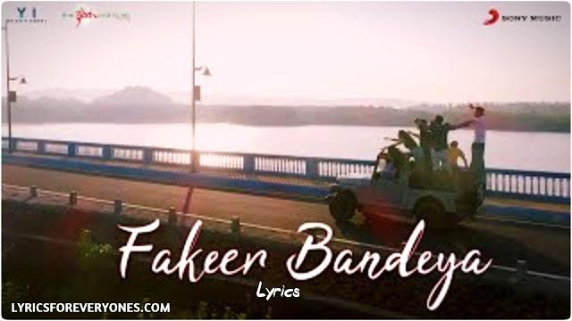 Fakeer Bandeya Lyrics