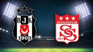 Beşiktaş Sivasspor Maçı nereden izlenir, maçı nasıl izlerim ?