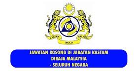Jawatan Kosong Di Jabatan Kastam Diraja Malaysia -Mohon Sebelum 18 Oktober