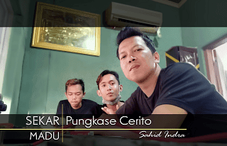 Pungkase Cerito - Sahid Indra - Sekar Madu