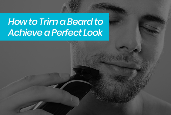 How To Trim A Beard (6 Simple Steps) Best Grooming Tips