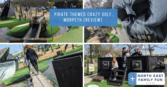 Pirate Themed Crazy Golf, Morpeth (Review)