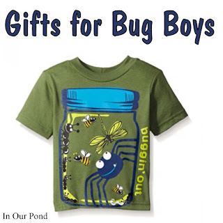 Gifts for Bug Boys- a gift guide from In Our Pond