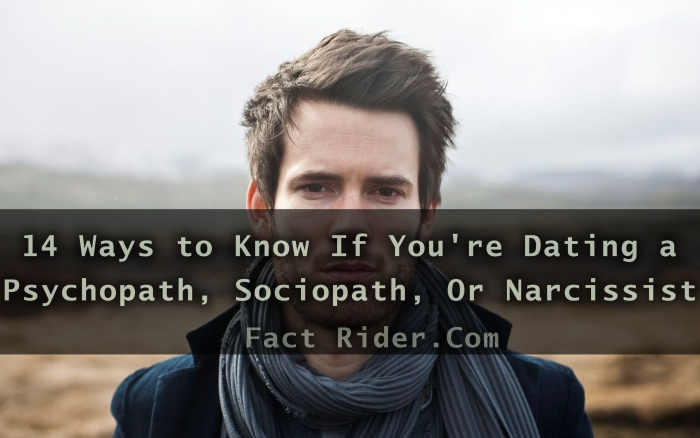 Dating a psychopath.