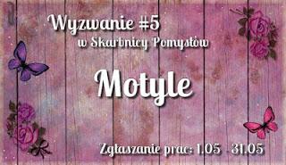 http://skarbnica-pomyslow.blogspot.com/2017/05/wyzwanie-majowe-5-motyle.html