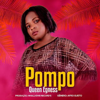 Queen Egness – Pompo (Download mp3 2020)