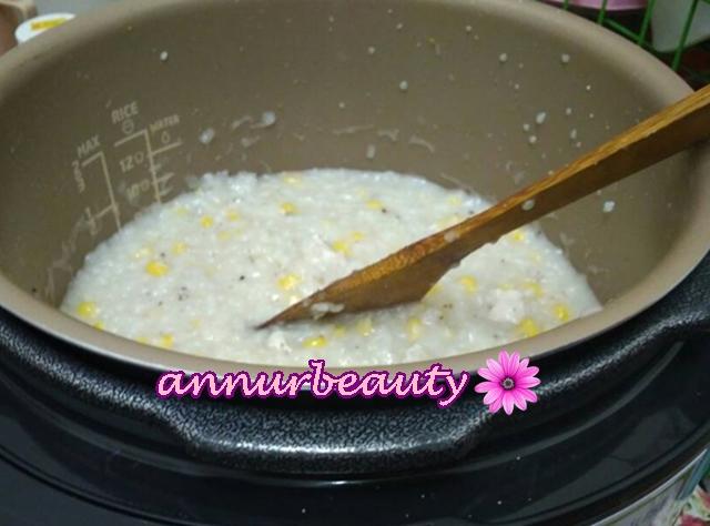 Bubur Nasi Campur Ayam Dan Jagung Sedap Masak Dalam Prressure Cooker