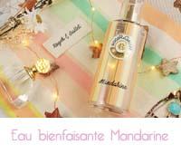 Eau parfumée Bienfaisante Mandarine Roger & Gallet
