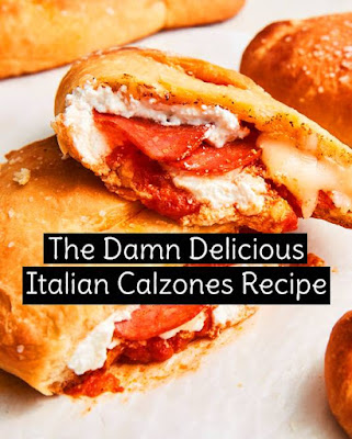 The Damn Delicious Italian Calzones Recipe - Pizza doesn't deserve ALL the hype. Justice for calzones (especially this one!) #calzones #pizza #italianfood #italianrecipe #easyitalianrecipe #bestitalianrecipe #delicious #bestcalzones #recipeoftheday