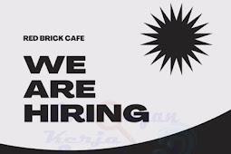 Lowongan Kerja Red Brick Cafe