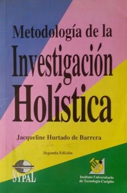 """""""Metodología de la investigación holística"""" de Jacqueline Hurtado de Barrera (PDF)"""