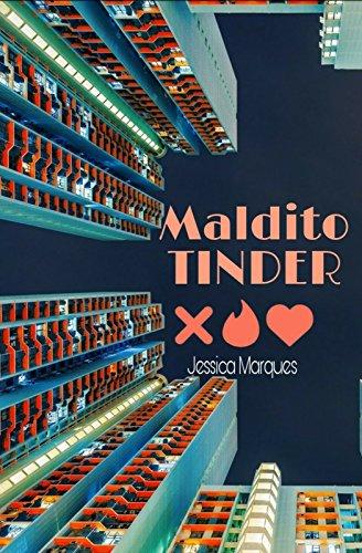 Maldito Tinder - Jessica Figueiredo Marques