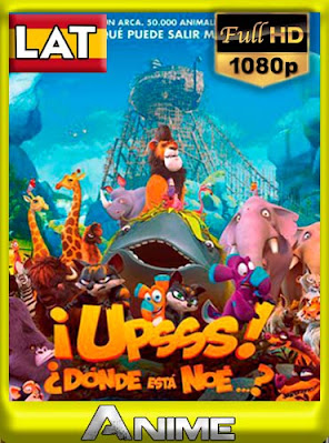 Upsss: Donde está Noé (2015) HD [1080p] Latino [GoogleDrive] BerlinHD