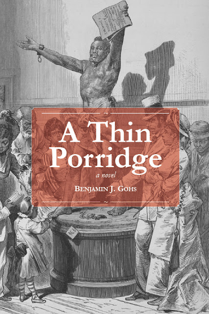 'A Thin Porridge' by Benjamin J. Gohs - front cover