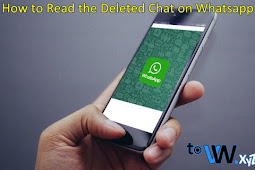 How to Read the Deleted Chat on Whatsapp