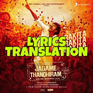 Rakita Rakita Rakita Lyrics in English | With Translation | – JAGAME THANDHIRAM
