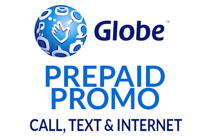 List of Globe Prepaid Promos 2021 - Call, Text, and Internet