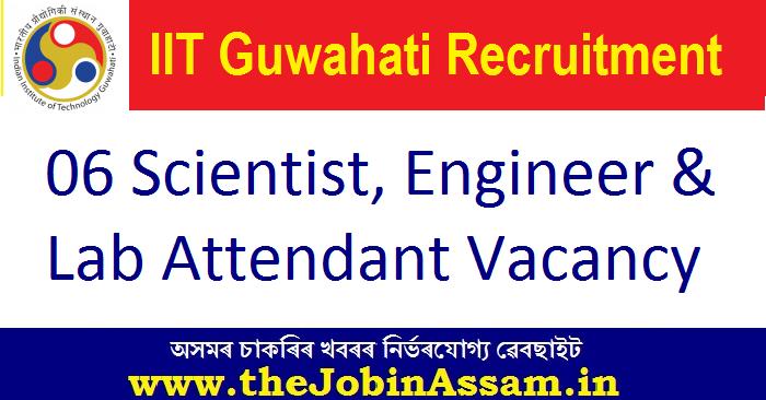06 Scientist, Engineer & Lab Attendant Vacancy