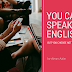 You Can Speak English, But You Choose Not To
