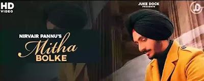 MITHA BOLKE Lyrics - Nirvair Pannu feat. Lovely Patiala