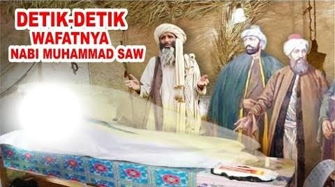 Detik-Detik Wafatnya Nabi Muhammad SAW