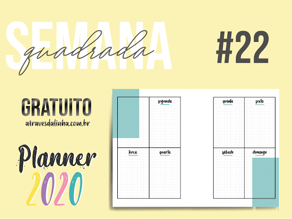 PLANNER 2020 #22: Semanal quadrado download gratuito