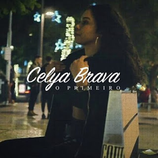 BAIXAR MP3 | Celya Brava - O Primeiro | 2019