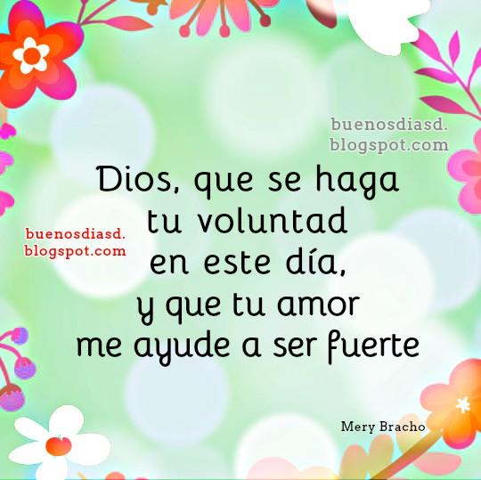 Buenos Días Frases de gracias a Dios, imágenes cristianas para este lindo día, inicio del día dando gracias a Dios en oración por Mery Bracho