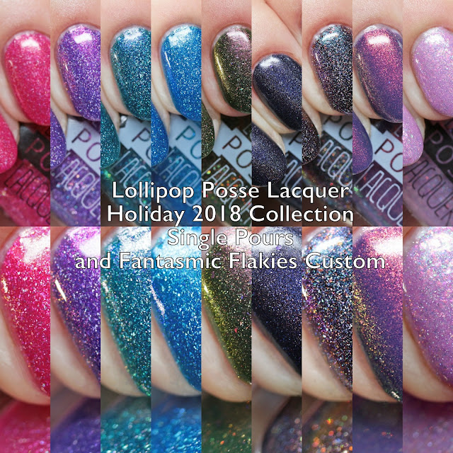 Lollipop Posse Holiday 2018 Collection, Single Pours, and Fantasmic Flakies Custom