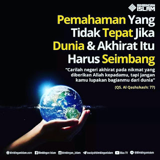 kata kata kejarlah akhirat dan jangan lupakan dunia