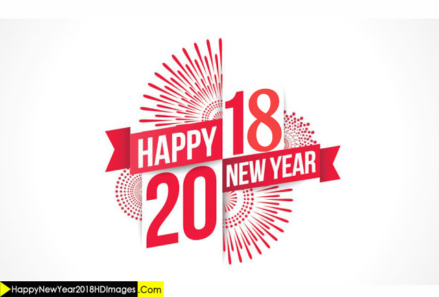 Advance Happy New Year 2018 Best Advance Wiahes Images,Quotes,Status,Dp And Animated Gif