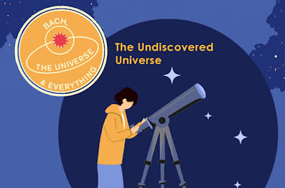 The Undiscovered Universe - Bach, Byrd, Telemann and 'Dark Matter'; Bethany Horak-Hallett, Guy Cutting, William Gaunt, Orchestra of the Age of Enlightenment, Dr Harry Cliff, Steven Devine; Kings Place