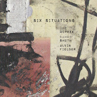 Joe McPhee/Damon Smith/Alvin Fielder - Six Situations