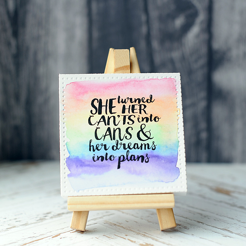 The First One Uses Of My Very Favorite Inspiration Quotes For Women So I Kept It Simpleand Just Painted Rainbow Lightly As Stripes In