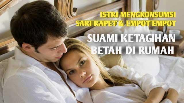 Istri Mengkonsumsi Sari Rapet Dan Empot