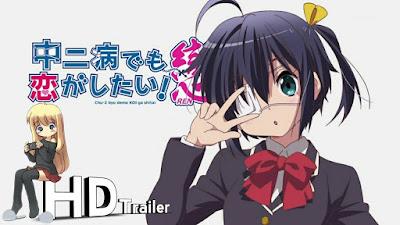 Chuunibyou demo Koi ga Shitai! Movie 2 + Movie 1