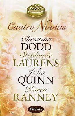 Reseña: Cuatro Novias- Christina Dodd, Stephanie Laurens, Julia Quinn y Karen Ranney