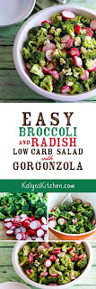 Easy Broccoli and Radish Salad with Gorgonzola [found on KalynsKitchen.com]