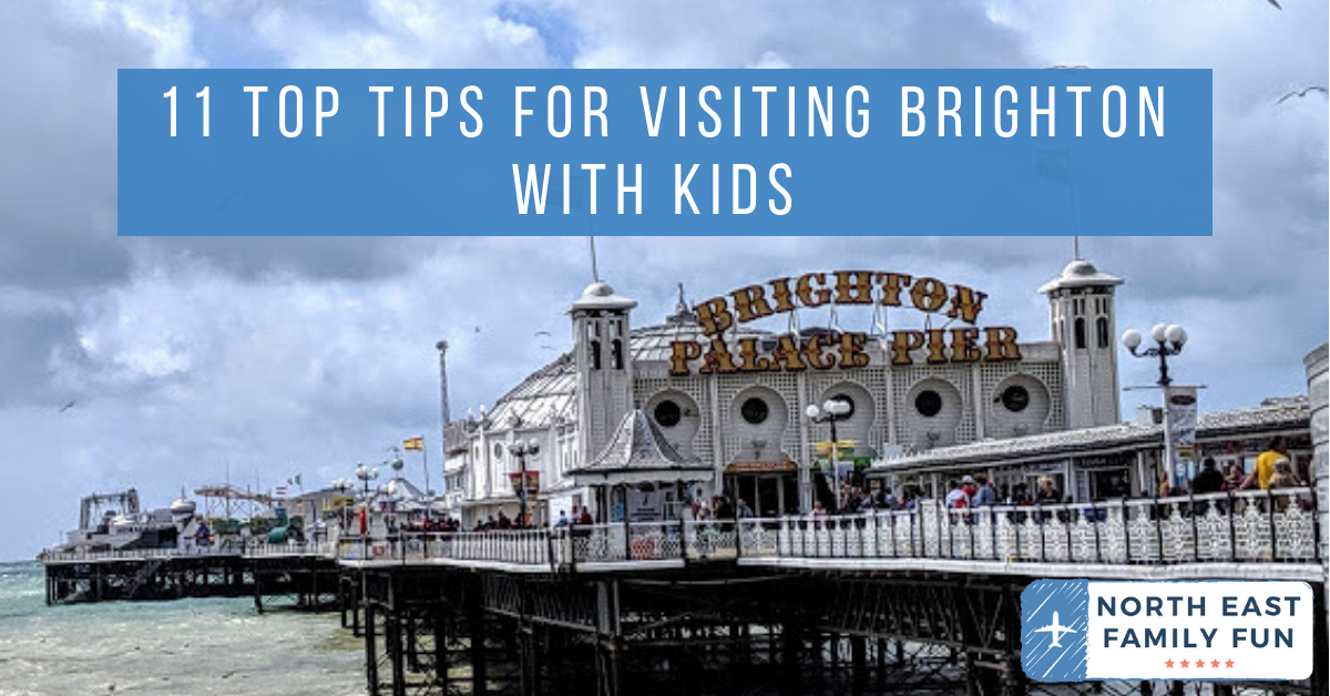 11 Top Tips for Visiting Brighton with Kids