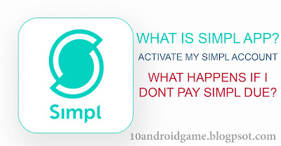 What is Simpl App?   How do I activate my Simpl account?