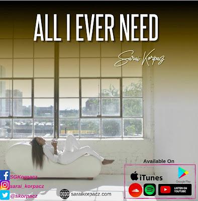 Sarai Korpacz - All I Ever Need Lyrics