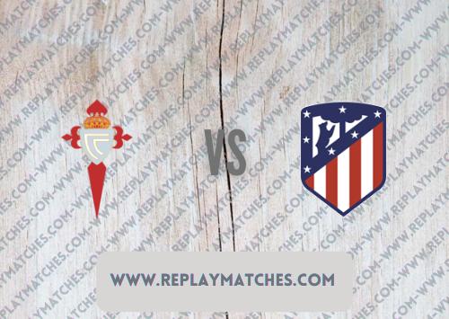 Celta Vigo vs Atletico Madrid -Highlights 15 August 2021