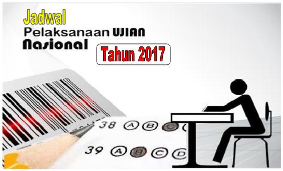Jadwal Ujian Nasional Tahun 2017