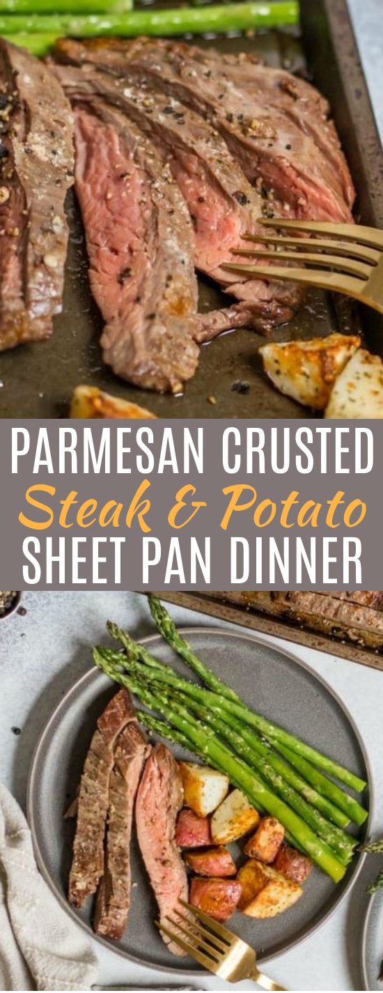 Parmesan Crusted Steak and Potato Sheet Pan Dinner #dinner #steak