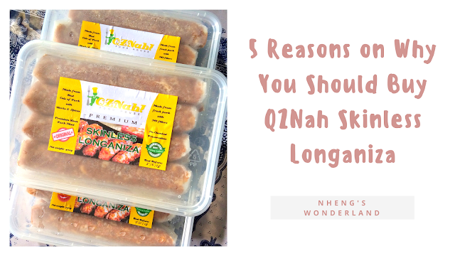 5 Reasons on Why You Should Buy QZNah Skinless Longaniza