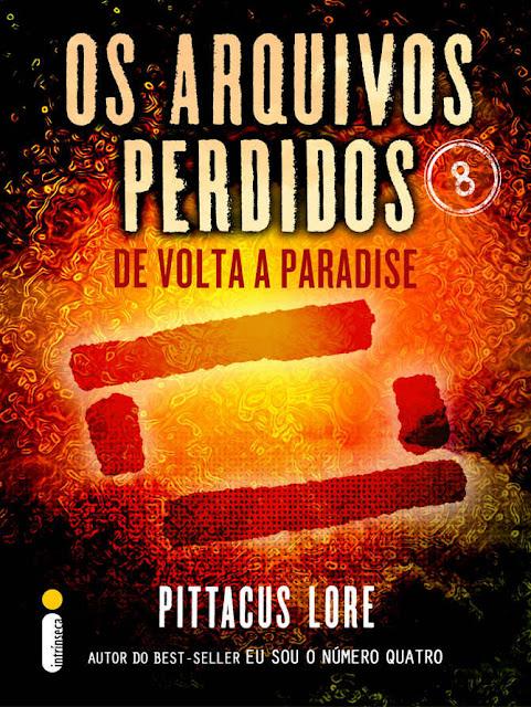 Os Arquivos Perdidos 8 Pittacus Lore